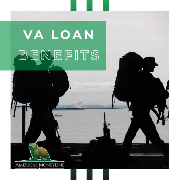America's Moneline VA Loan Benefits