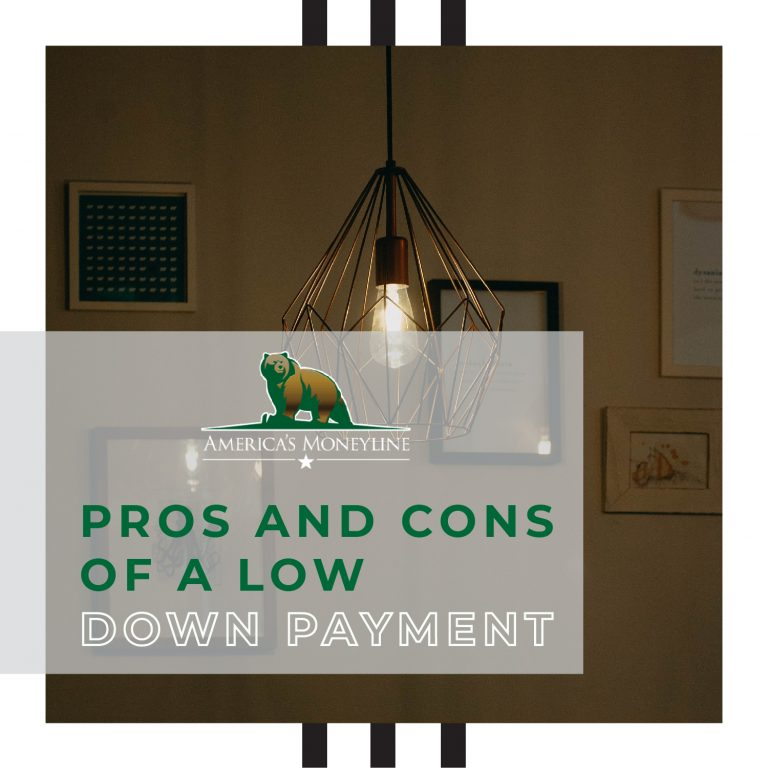 Pros and Cons of a low downpayment