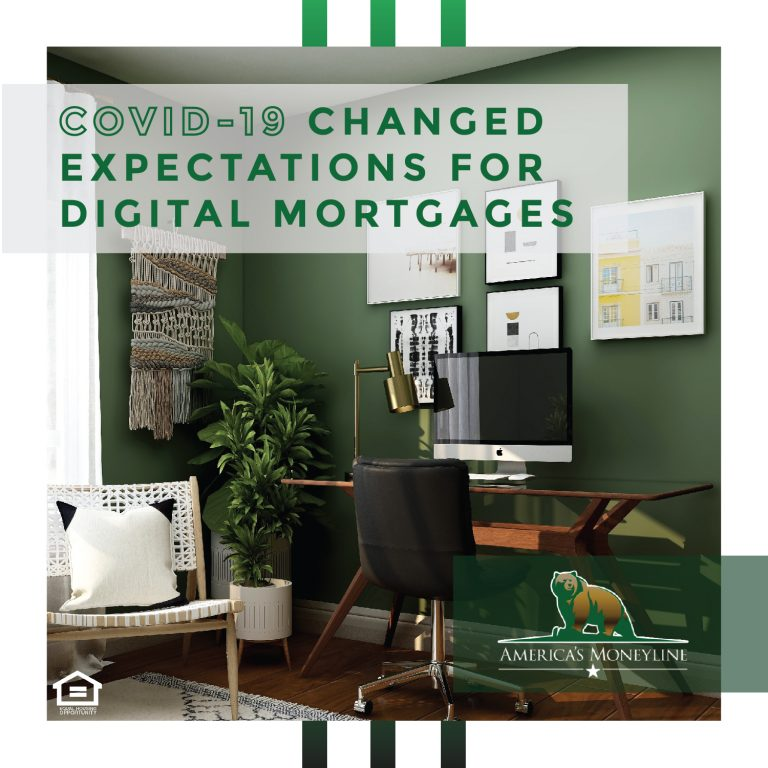 COVID-19 Changed expectations for digital mortgages