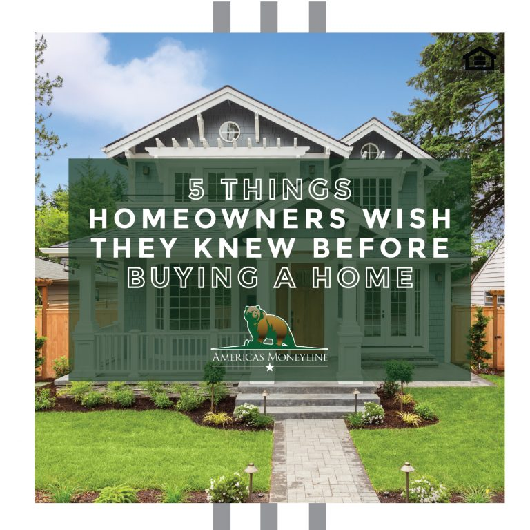 5 things homeowners with they knew before buying a home